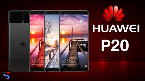 huawei p20 phone specifications 2017 price release date features specs