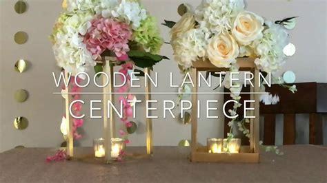 diy cheap wooden lantern centerpiece diy wooden lantern