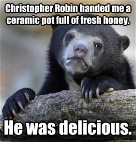 Christopher Robin Meme - honey jokes kappit