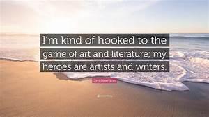 Jim Morrison Qu... Jim Morrison Hero Quotes