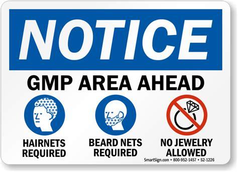 Gmp Area Ahead Osha Notice Sign, Sku