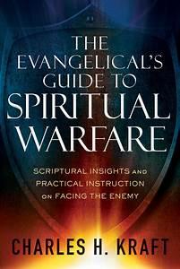 The Evangelical U0026 39 S Guide To Spiritual Warfare