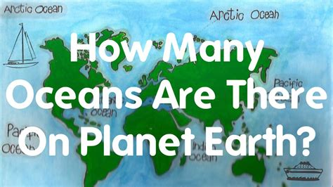 How Many Are In The World by How Many Oceans Are There On Planet Earth