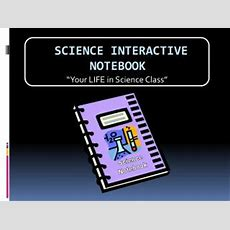 Ppt  Science Interactive Notebook Powerpoint Presentation Id459981