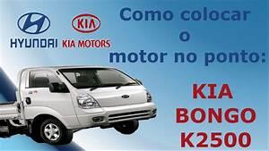 Como Colocar O Motor Do Kia Bongo K2500 No Ponto