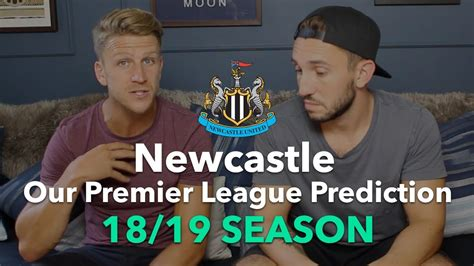 Newcastle - Our Premier League Prediction 18/19 - YouTube