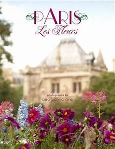 Les Fleurs Paris : paris les fleurs by georgianna lane issuu ~ Voncanada.com Idées de Décoration