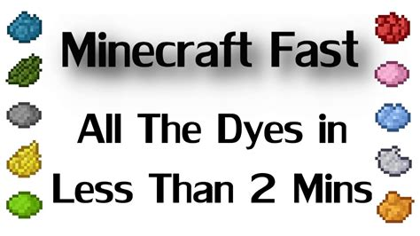 minecraft fast   dyes     minutes