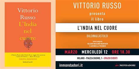 Libreria Mondadori Rimini by Eventi L India Nel Cuore Di Vittorio Russo Ziguline