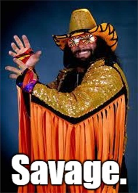 Macho Man Randy Savage Meme - randy savage imgflip