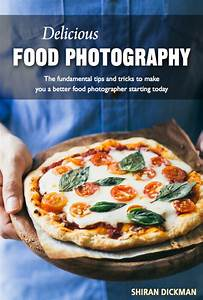 Delicious Food Photography eBook - Pretty. Simple. Sweet.
