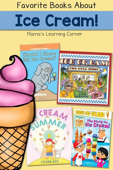 favorite books  ice cream mamas learning corner