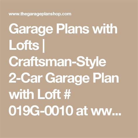Boat Garage Plans With Loft by Best 25 Garage Plans With Loft Ideas On