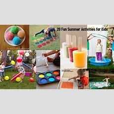 20 Fun Summer Activities For Kids  I Dig Pinterest