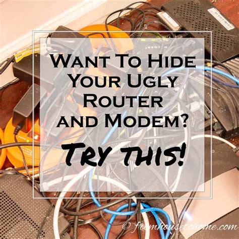 hide  ugly router  modem