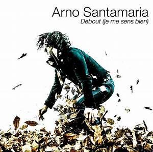 Arno Ma Mere : arno santamaria ma m re paroles ~ Zukunftsfamilie.com Idées de Décoration