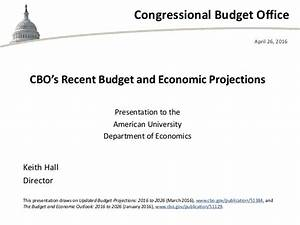 CBO's Recent Budget and Economic Projections