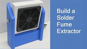 Build A Solder Fume Extractor