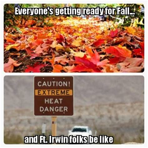 Fall Meme - meme maker everyone s getting ready for fall and ft irwin folks be like back to school