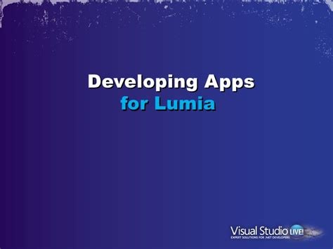 Developing Apps For Nokia Windows Phone Vsliv Conference