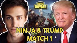 Ninja and Donald Trump Play Duos! Fortnite Battle Royale ...