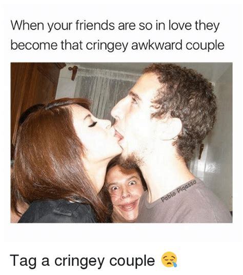 So In Love Meme - when your friends are so in love they become that cringey