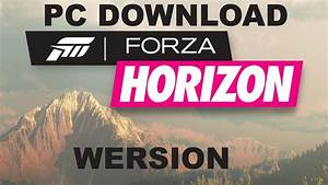 Forza Horizon Pc : console games on your pc forza horizon pc download ~ Kayakingforconservation.com Haus und Dekorationen