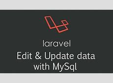 Laravel edit and update data with eloquent and mysql