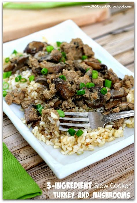 Talk about versatile, our ground turkey recipes can do it all. 3-Ingredient Slow Cooker Ground Turkey and Mushrooms (+So ...