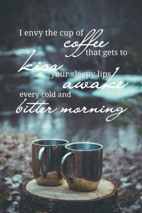 coffee  cold weather quote coffeewe