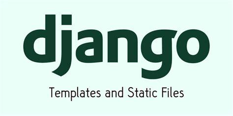 Django Static Url Emtpy Template by Working With Django Templates Static Files Scotch