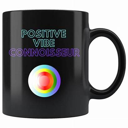 Mug Vibe Positive Vibes Connoisseur Mindfulness Coffee