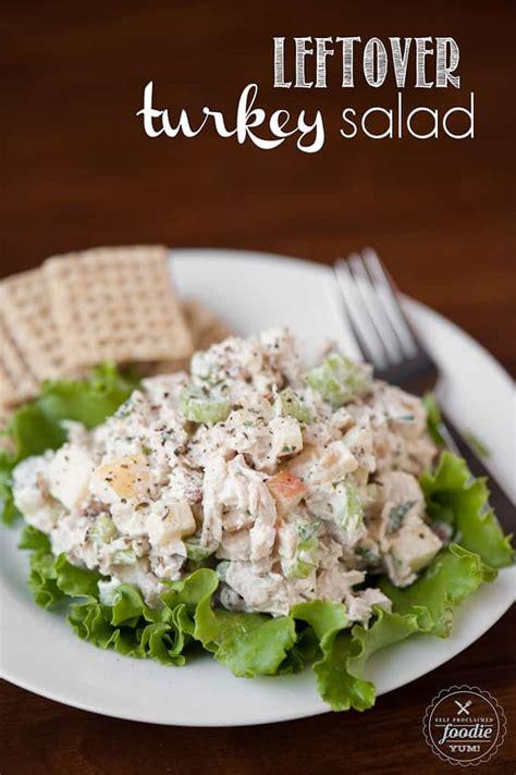 turkey salad leftover turkey salad self proclaimed foodie