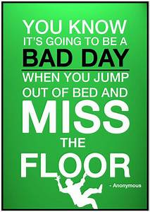 Famous quotes about 'Bad Day' - QuotationOf . COM