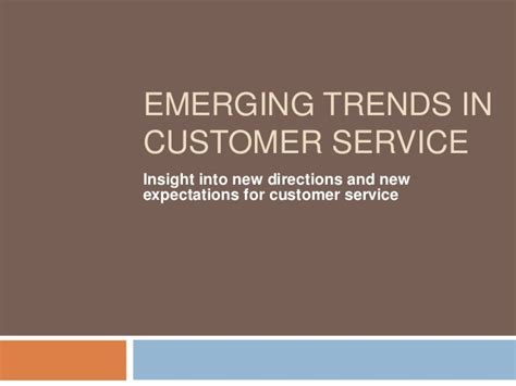 Emerging Trends In Customer Service