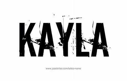 Tattoo Kayla Names Popular Designs Taylor Least