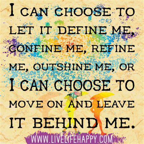 """""""i Can Choose To Let It Define Me, Confine Me, Refine Me"""
