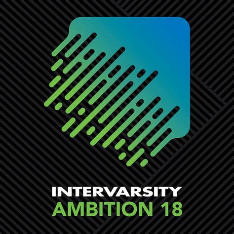 Ambition   InterVarsity