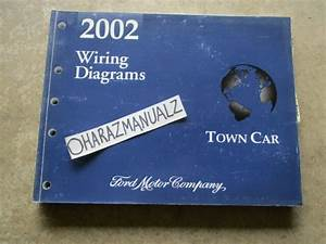 2002 Ford Lincoln Town Car Wiring Diagrams Manual Oem