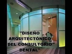 Diseño del consultorio dental Parte 1 YouTube