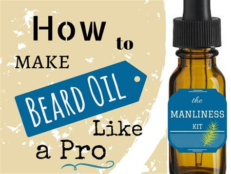 Diy How To Make Beard Oil Quick & Easy Recipes