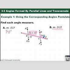 Geometry 32 Angles Formed By Parallel Lines And Transversals Youtube