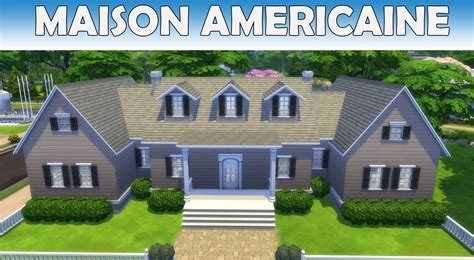 les sims 4 maison americaine construction speed build fr hd