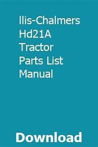 Allis Chalmers Model C Tractor Wiring Diagram : allis chalmers hd21a tractor parts list manual tractor ~ A.2002-acura-tl-radio.info Haus und Dekorationen