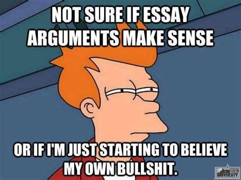 Essay Memes - essay arguments meme
