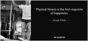 Joseph Pilates ... Fitness Movement Quotes