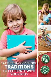 14 First Day of School Traditions to Celebrate with Your Kids