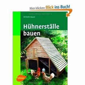 Hühnerstall Für 20 Hühner Kaufen : h hnerstall selber bauen bauanleitungen baupl ne ~ Michelbontemps.com Haus und Dekorationen