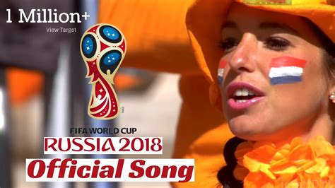 Fifa World Cup 2018 Russia Official Theme Song Download Free