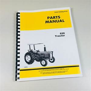 Parts Manual For John Deere 820 Tractor Catalog Assembly